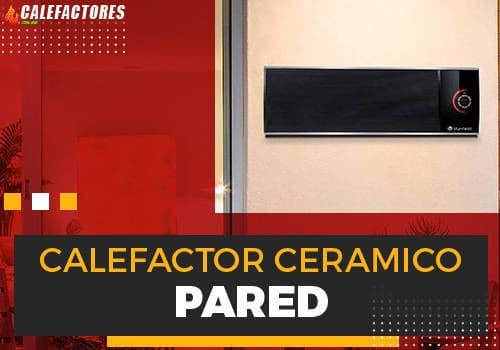 Mejores calefactor ceramico de pared