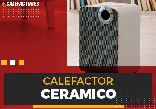 Mejores calefactor ceramico