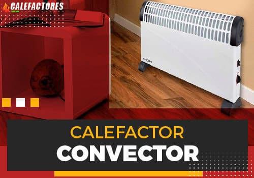 Mejores calefactor convector
