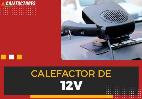 Mejores calefactor de 12v