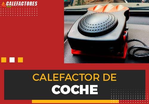 Mejores calefactor de coche