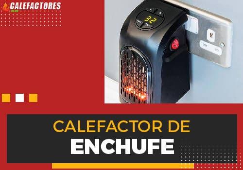 Mejores calefactor de enchufe