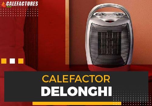 Mejores calefactor delonghi