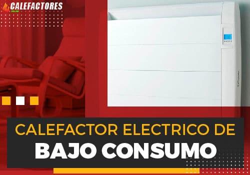 Mejores calefactor electrico de bajo consumo