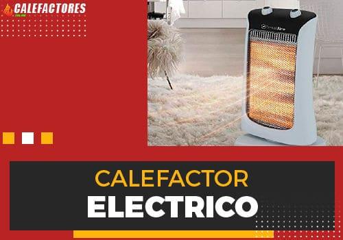 Mejores calefactor electrico