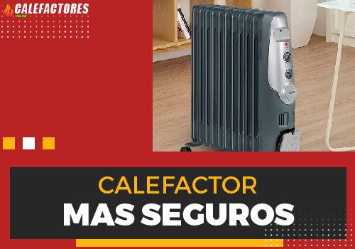 Mejores calefactor mas seguros