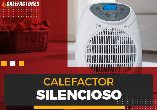 Mejores calefactor silencioso