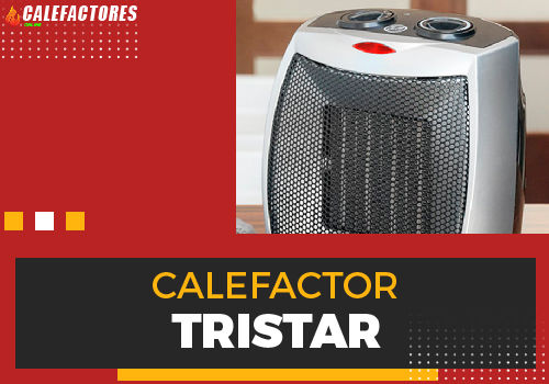 Mejores calefactor tristar