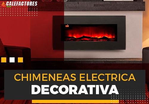 Mejores chimeneas electrica decorativa