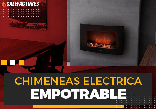 Mejores chimeneas electrica empotrable