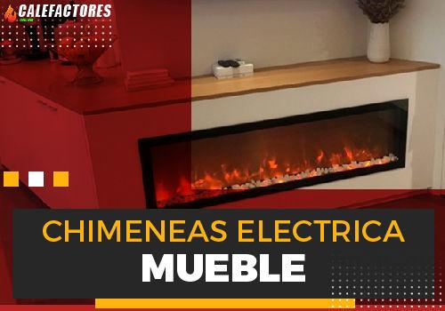 Mejores chimeneas electrica mueble
