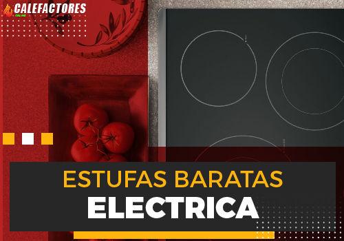 Mejores estufas baratas electrica
