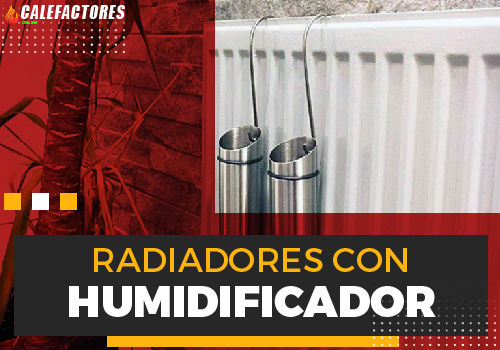 Mejores radiadores con humidificador