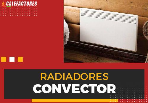 Mejores radiadores convector