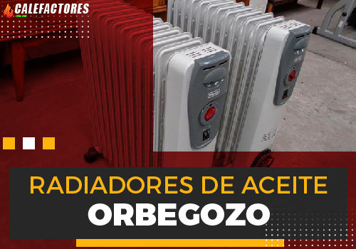 Mejores radiadores de aceite orbegozo