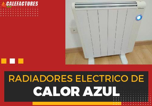 Mejores radiadores electrico de calor azul