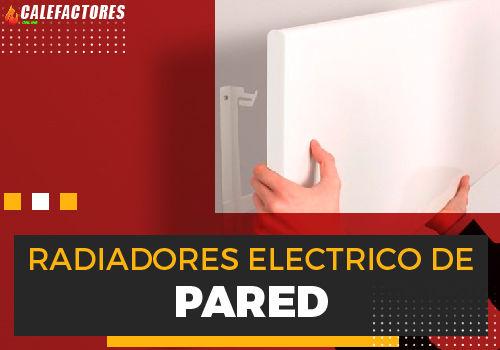 Mejores radiadores electrico de pared