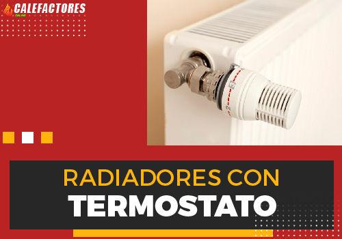 Mejores radiadores termostato