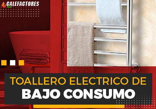 Mejores toallero electrico de bajo consumo